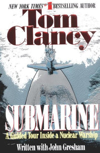 """Submarine: A Guided Tour Inside a Nuclear Warship"" (used book)"