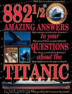 """882 1/2 Amazing Answer to your Questions about the Titanic"" (used book)"