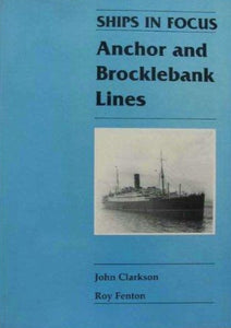 """Ships in Focus: Anchor and Brocklebank Lines"" (used book)"