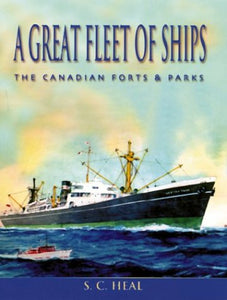 """A Great Fleet of Ships: The Canadian Forts & Parks"" (used book)"