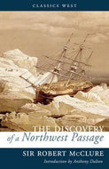 """The Discovery of the North-west Passage by H.M.S. ""Investigator,"": Capt. R. M'Clure, 1850, 1851, 1852, 1853, 1854"""