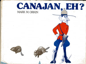 """Canajan, Eh?"" (used book)"