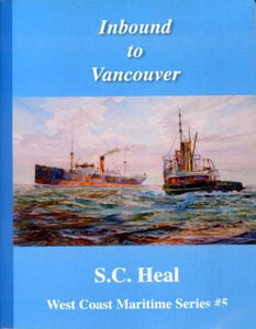 """Inbound to Vancouver - West Coast Maritime Series #5"" (used book)"