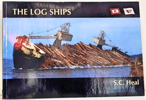 """The Log Ships: The Story of the World's Only Two Self-loading, Self-propelled, Self-dumping Bulk Log Carrier Ships"""