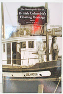 New Book: The Nauticapedia List of British Columbia's Floating Heritage (4 volume set)