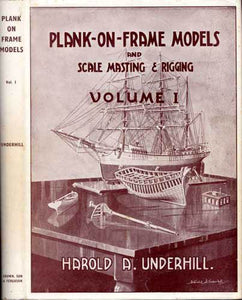 """Plank-On-Frame Models and Scale Masting & Rigging Volume 1"" (used book)"
