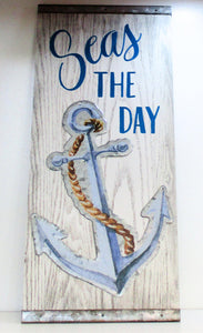 Seas the Day Sign
