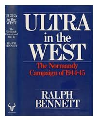 """Ultra in the West: The Normandy Campaign of 1944-44"" (used book)"