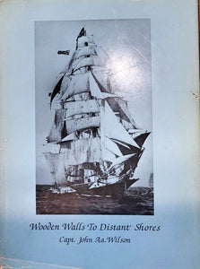 """Wooden Walls to Distant Shores"" (used book)"