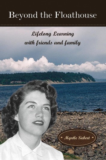 New Book: Beyond the Floathouse | Lifelong Learning with friends and family