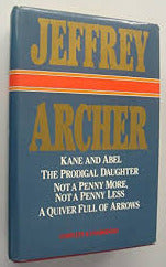 """Jeffrey Archer Collection: ""Kane and Abel""; ""The Prodigal Daughter""; ""Not a Penny More, Not a Penny Less""; ""A Quiver Full of Arrows"" (used book)"