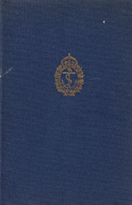 """The Naval Service of Canada: Its Official History Volume I - Origins and Early Years"" (used book)"