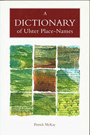 """A Dictionary of Ulster Place-Names"" (used book)"