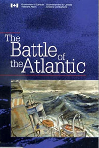 """The Battle of the Atlantic / La Battaille de l'Atlantique"" (used book)"