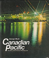 """Canadian Pacific: The Story of the Famous Shipping Line"" (used book)"
