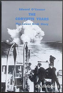"""The Corvette Years: The Lower Deck Story"" (used book)"