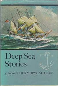 """Deep Sea Stories from the Thermopylae Club"" (used book)"