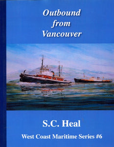 """Outbound from Vancouver: West Coast Maritime Series #6"" (used book)"