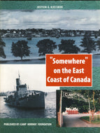 """""Somewhere"" on the East Coast of Canada: Norwegian Wartime Activities in Nova Scotia, 1940-1943"""