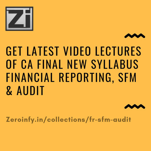 CA Final New Syllabus Financial Reporting (FR), SFM & Audit