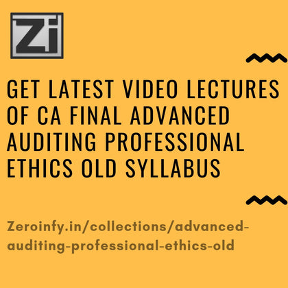 CA Final Advanced Auditing Professional Ethics Old Syllabus