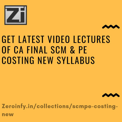 CA Final SCM & PE Costing New Syllabus