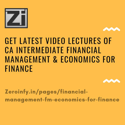 CA Intermediate Financial Management (FM) & Economics for Finance