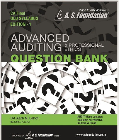 CA Final Old Adv Auditing & Professional Ethics Question Bank 1ST Edition by CA Aarti N. Lahoti - Zeroinfy
