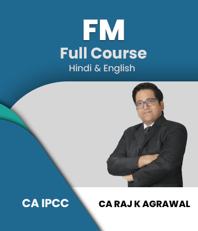 CA IPCC Financial Management (FM) Full Course Video Lectures By Raj K Agrawal - Zeroinfy