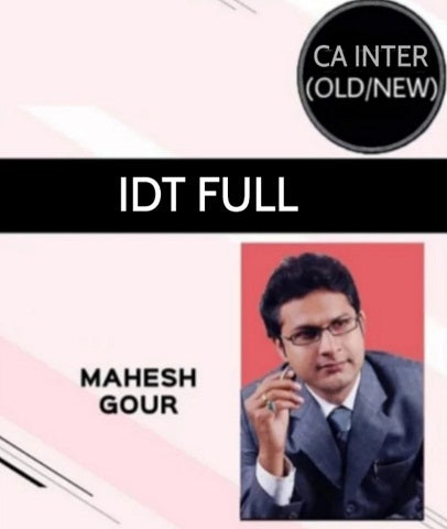 CA Inter IDT Full Course by Mahesh Gour (Old/New) - Zeroinfy