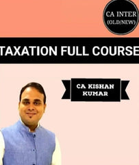 CA Inter/IPCC Taxation Full Course Video By Kishan Kumar (Old/New) - Zeroinfy