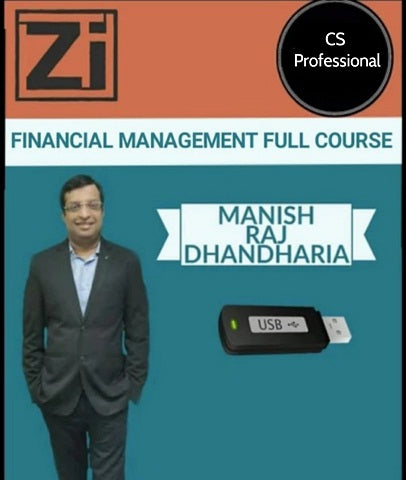 CS Professional Financial Management Full Course by Manish Raj Dhandharia - Zeroinfy