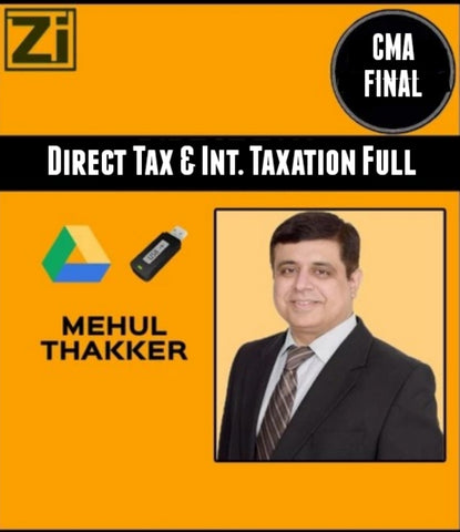 CMA Final Direct Tax Laws & International Taxation By Mehul Thakker - zeroinfy