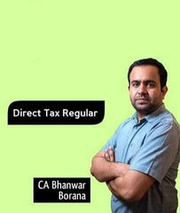 CA Final Direct Tax Full Course by Bhanwar Borana (New/Old)