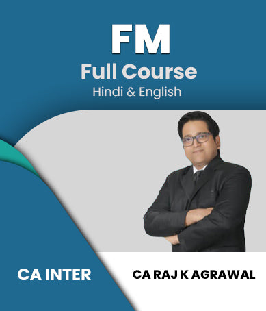 CA Intermediate Financial Management (FM) Full Course Video Lectures By Raj K Agrawal - Zeroinfy