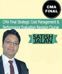CMA Final Strategic Cost Management And Performance Evaluation Revision Course By Satish Jalan (New) by Zeroinfy