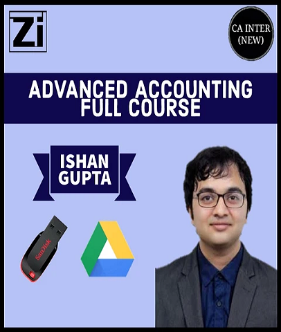CA Inter Advanced Accounting Full Course Video Lectures By Ishan Gupta  (New) - Zeroinfy