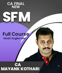 CA Final SFM Full Course By Mayank Kothari (New) - Zeroinfy