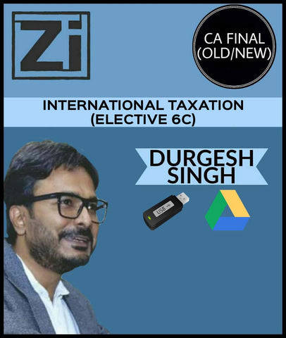 CA Final International Taxation(Elective 6C)  By Durgesh Singh (Old/New) - zeroinfy