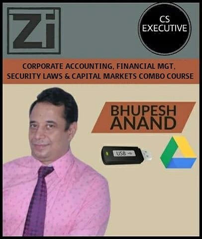 CS Executive Corp Acc and FM and Securities Laws & CM Combo Video lectures-Bhupesh Anand - Zeroinfy
