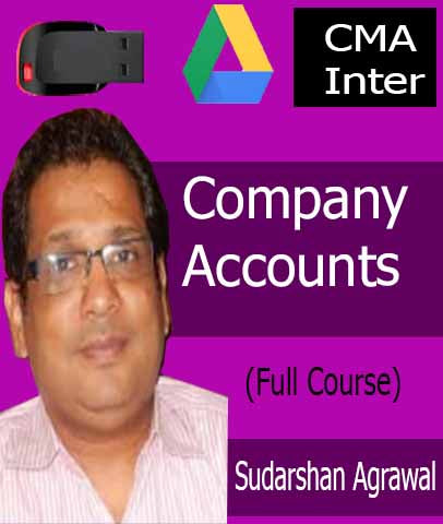 CMA Inter Company Accounts Full Course By CA Sudarshan Agrawal (New) - Zeroinfy