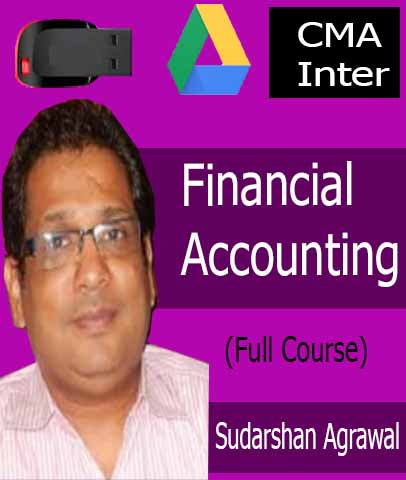 CMA Inter Financial Accounting Full Course By CA Sudarshan Agrawal (New) - Zeroinfy