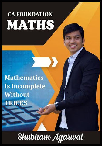 CA Foundation, Business Maths, Logical Reasoning And Statistics Book By Prof Shubham Agarwal