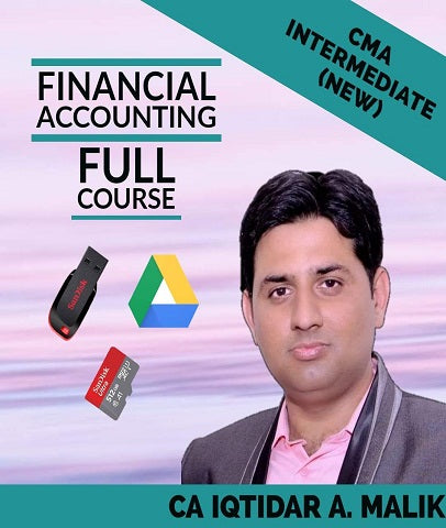 CMA Inter Financial Accounting Full Course Video Lecture By Iqtidar A. Malik  (New) - Zeroinfy