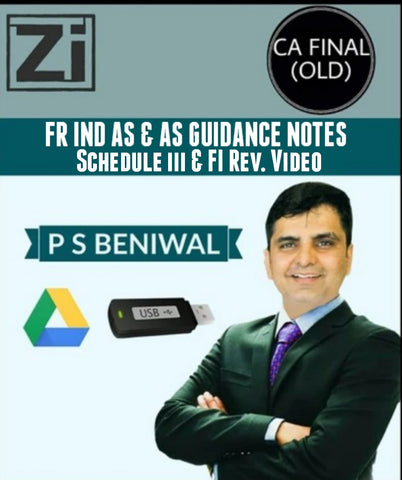 CA Final AS, IND AS, Guidance Notes, Schedule-III by PS Beniwal (Old) - zeroinfy