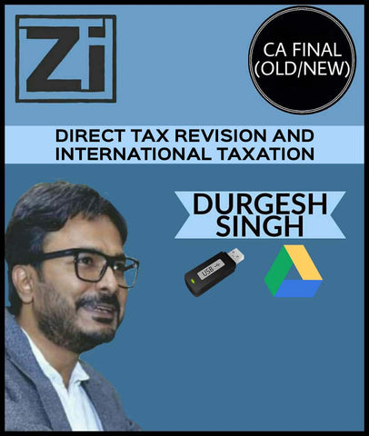 CA Final Direct Tax Revision and International Taxation  By Durgesh Singh (Old/New) - zeroinfy