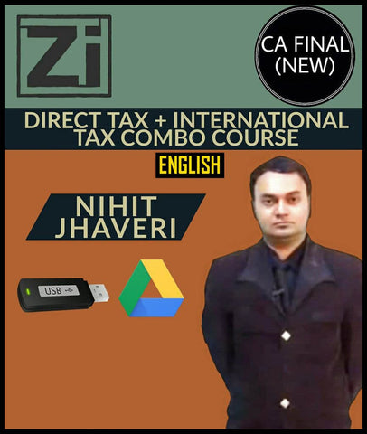 CA Final (New) Direct Tax + International taxation Combo Course Video Lectures By Nihit Jhaveri - zeroinfy
