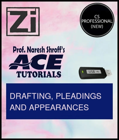 CS Professional (New) Paper 3 Drafting, Pleadings and Appearances By ACE Tutorials - Zeroinfy