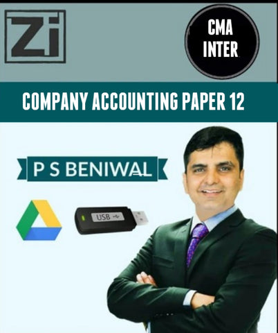 CMA INTER Company Accounting PAPER - 12 By P. S. Beniwal - zeroinfy