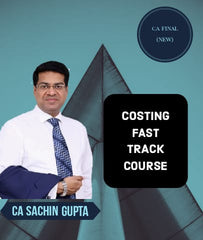 CA Final Costing Fast Track Course By Sachin Gupta (New)